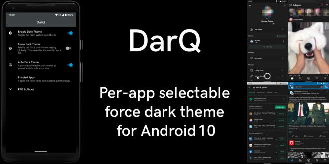 تطبيق جدولة الوضع المظلم لكل تطبيق DarQ يعمل الآن بدون الحاجة إلى روت