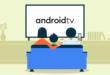 منصة Android TV تواصل نموها مع 7000 تطبيق