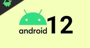 كل ما تريد معرفته عن نظام التشغيل أندرويد 12 القادم